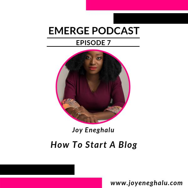 Episode 7 - How To Start A Blog