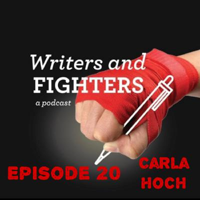 Ep20 - Carla Hoch, writer and martial artist