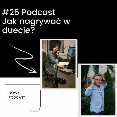 #25 Podcast-Jak nagrywać w duecie?
