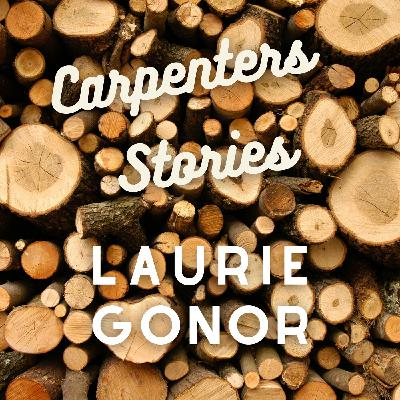 Carpenter Stories - Laurie Gonor