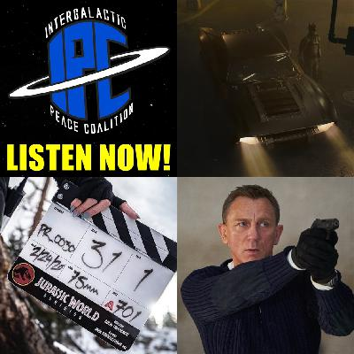 #275: The New Batmobile, Jurassic World: Dominion, & Coronavirus Repercussions  | The IPC Podcast LIVE