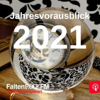 Der FaltenrockFM Jahresvorausblick 2021
