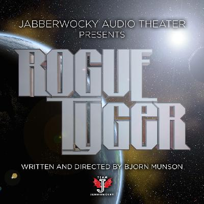 Previously on Rogue Tyger (Season One)