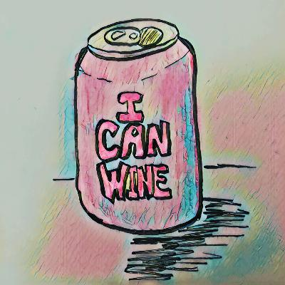 Episode #48: You CAN Wine