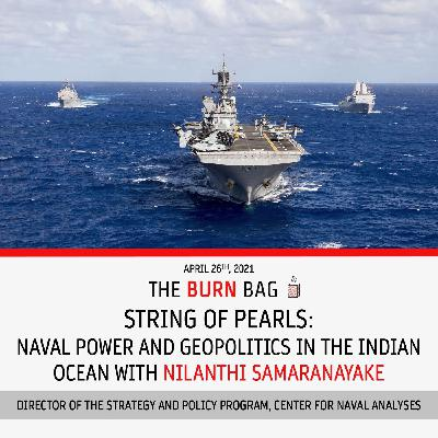 String of Pearls: Naval Power and Geopolitics in the Indian Ocean with Nilanthi Samaranayake