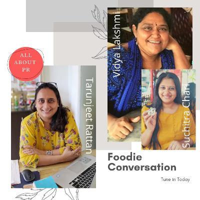 Ep 2 : The Foodie & PR Conversation