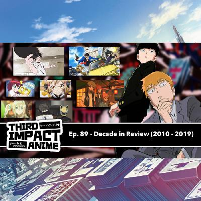 #89 - Decade in Review (2010-2019)