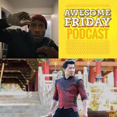 Episode 8: Awesome Friday Movie Podcast: Candyman & Shang-Chi and the Legend of the Ten Rings