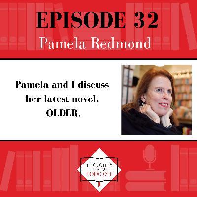 Pamela Redmond - OLDER