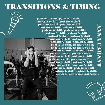 Anna Farrant - transitions & timing