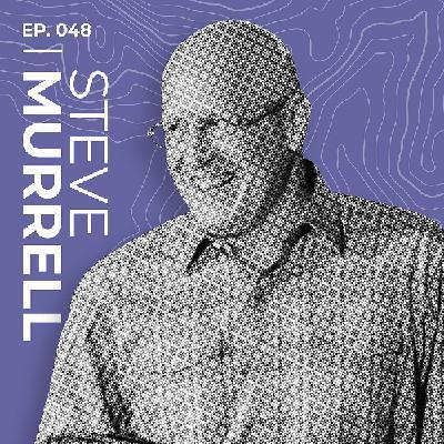 Steve Murrell: The Power and Danger of Listening