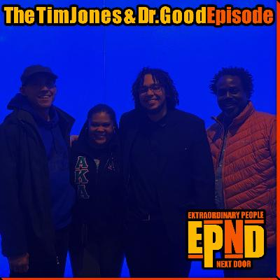 Season 1.04 - The Timothy Jones & Dr. Tyra Good Episode