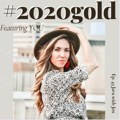 Ep43- #2020Gold- My top 3 Lessons learned in 2020... and yours!