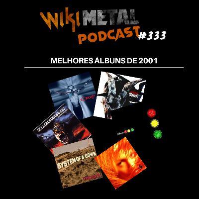 #333 | Os melhores álbuns de 2001