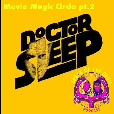 Movie Magic Circle 2: Doctor Sleep - speakofthedevilpod.com