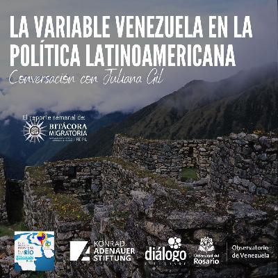 La variable Venezuela en la política Latinoamericana