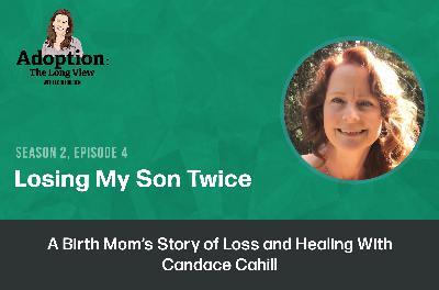 Losing My Son Twice