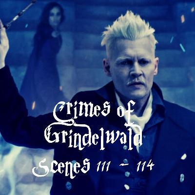 Episode 247 - Crimes of Grindelwald, Scenes 111 - 114
