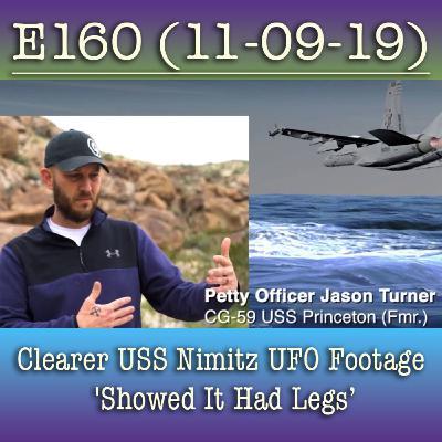 e160 Clearer USS Nimitz UFO Footage 'Showed It Had Legs'
