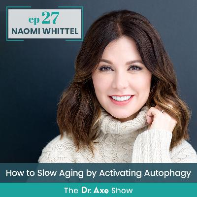 Naomi Whittel: How to Slow Aging by Activating Autophagy