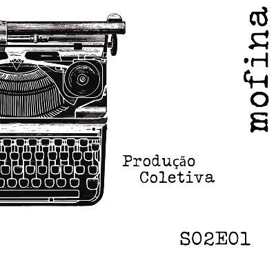Mesa de Roteiristas S02E01 - Produção Coletiva