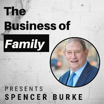Spencer Burke - The St Louis Trust Company Multi-Family Office [The Business of Family]
