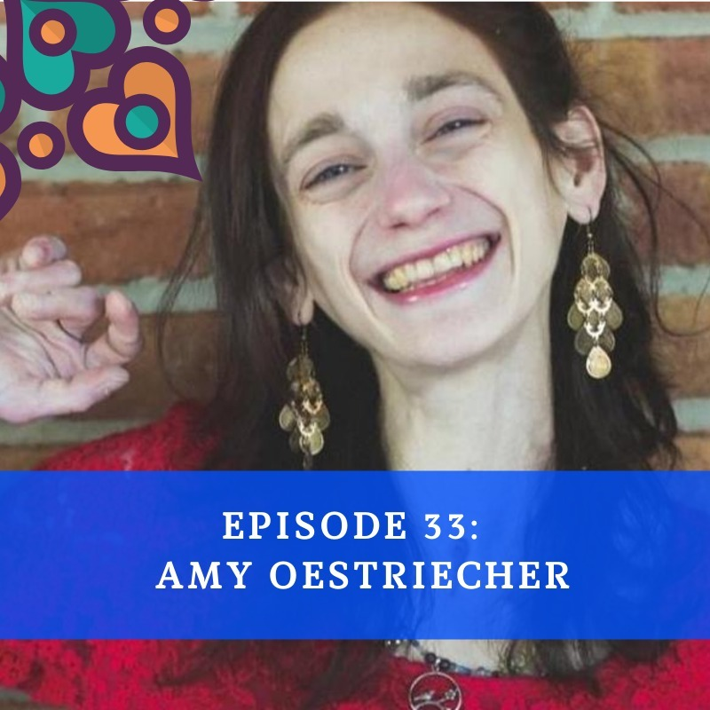 Episode 33 - Amy Oestriecher