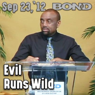 09/23/12 What Happened to Our Resistance to Evil? (Archive)