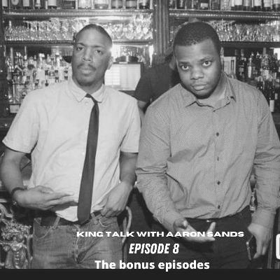 Episode 8 - the bonus episode 6/4/2021