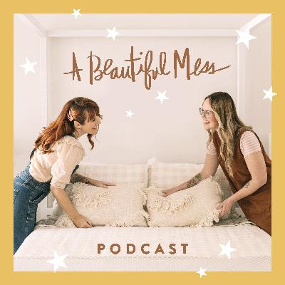 #1: Welcome to A Beautiful Mess Podcast