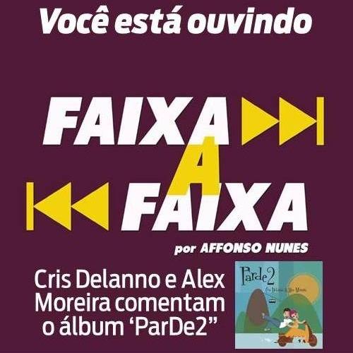 Cris Delanno e Alex Moreira apresentam ParDe2