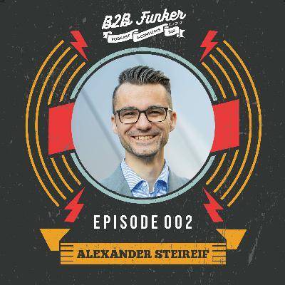 B2B #002 - Alexander Steireif - Wie sucht man die richtige B2B E-Commerce Software aus?