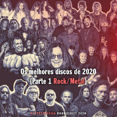 Doublecast 146 - Retrospectiva 2020 Parte 1: Os melhores discos (Rock/Metal)