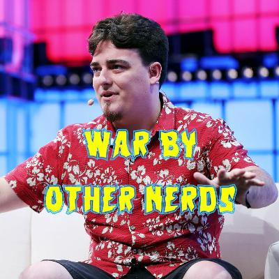 20. War by Other Nerds (ft. Michael Richardson)