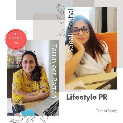 Ep 6 : Lifestyle PR