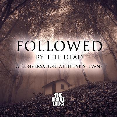 125: Followed By The Dead
