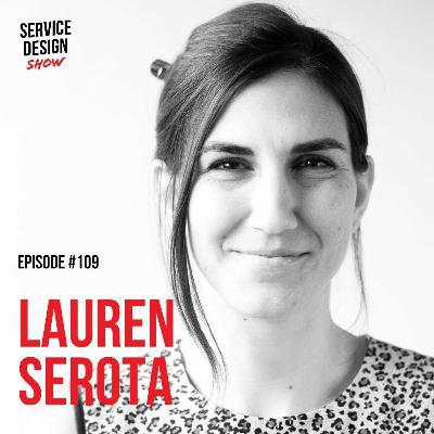 Redesigning the design team / Lauren Serota / Episode #109