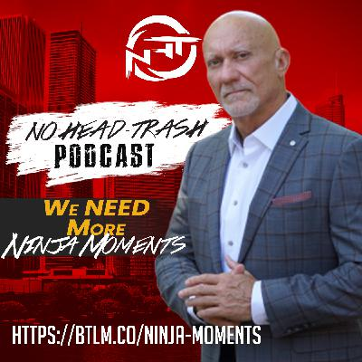 EP 61 | How to have more Ninja Moments
