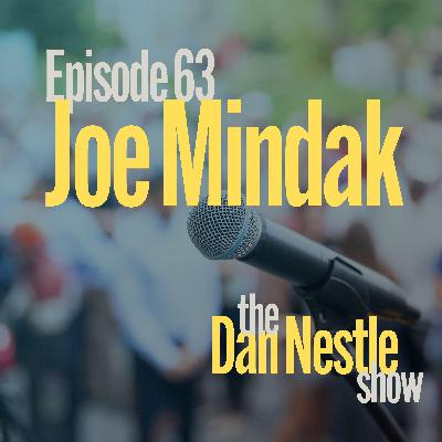 063: Be Relentless in Success and Failure with Joe Mindak