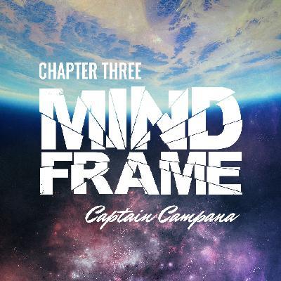 Chapter Three: Captain Campana