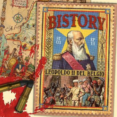 Bistory S03E13 Leopoldo II