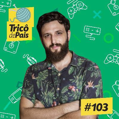 #103 - Video-Games São Vilões? feat. Daniel Lameira