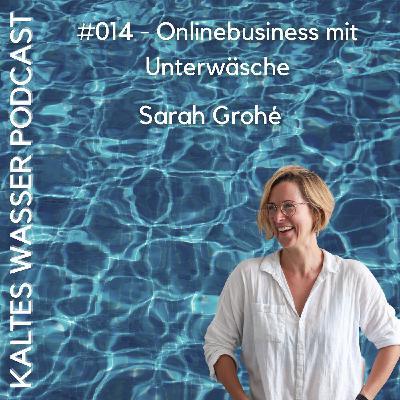 #014 Onlinebusiness mit Unterwäsche (Sarah Grohé | erlich textil)