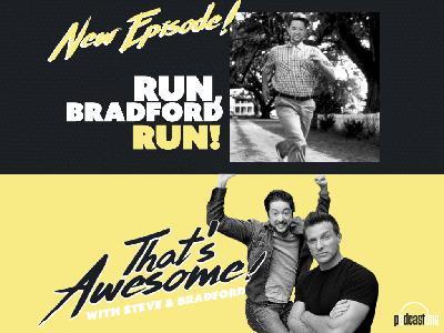 Run, Bradford, RUN!