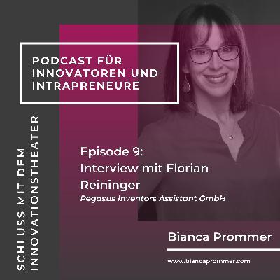 #009: Interview mit Erfinderberater und Patentexperten Florian Reininger