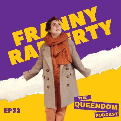 Episode 32 - Franny Rafferty