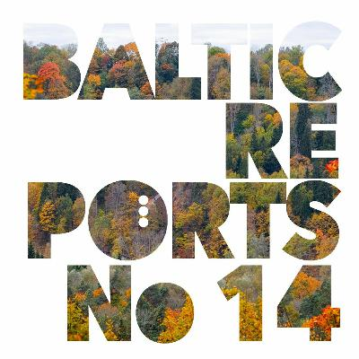 Baltic Reports September 30-October 6