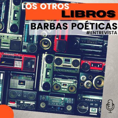Los Otros Libros: Tianguis de la Diversidad Textual | Barbas Poéticas (2021)