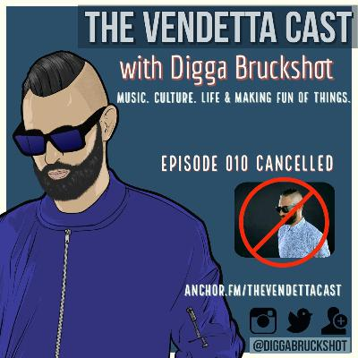 Vendetta Cast EP 010 CANCELLED