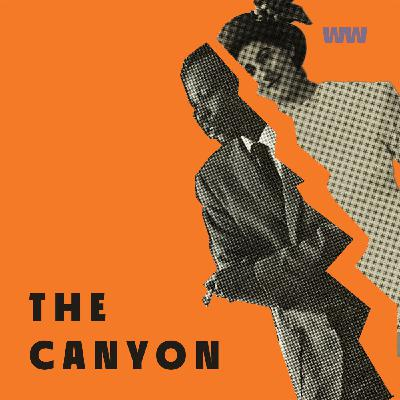 The Canyon Chapter Three